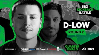 D-low | Round 2 - Quarterfinal 3 | RYTHMIND vs D-LOW | SBX KICKBACK BATTLE 2021