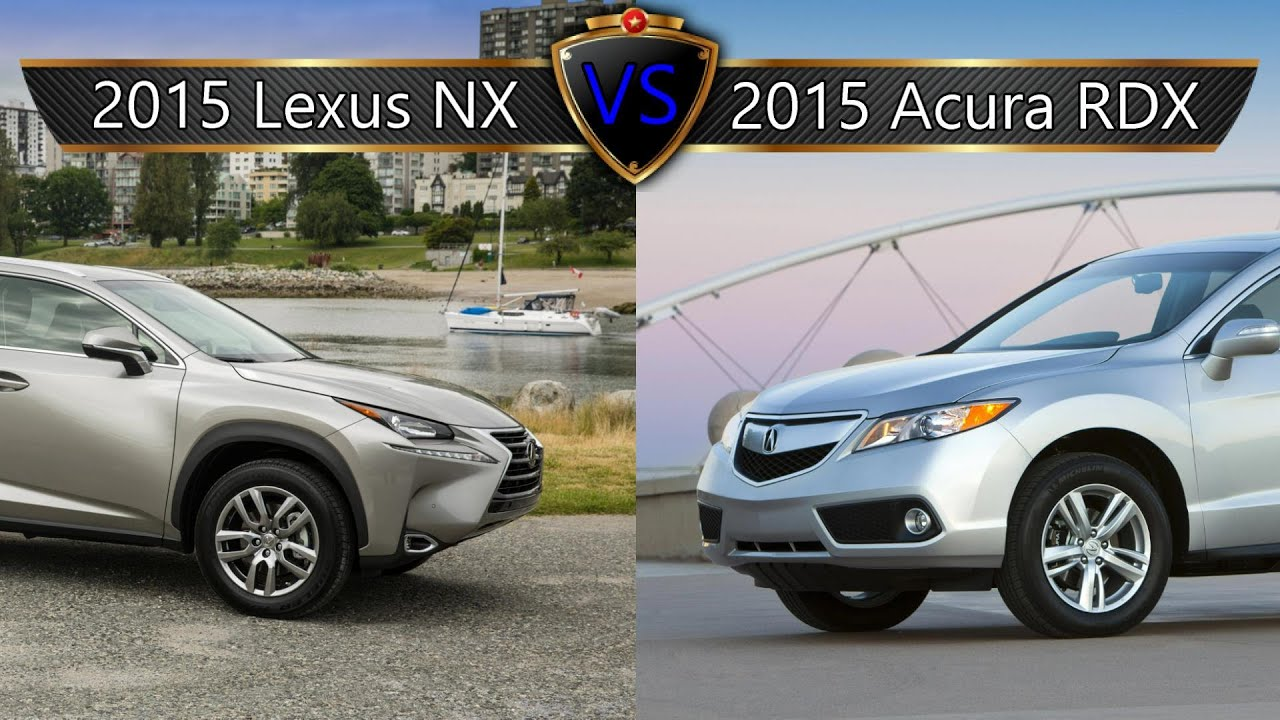 2015 lexus nx vs acura rdx by the numbers youtube. Black Bedroom Furniture Sets. Home Design Ideas