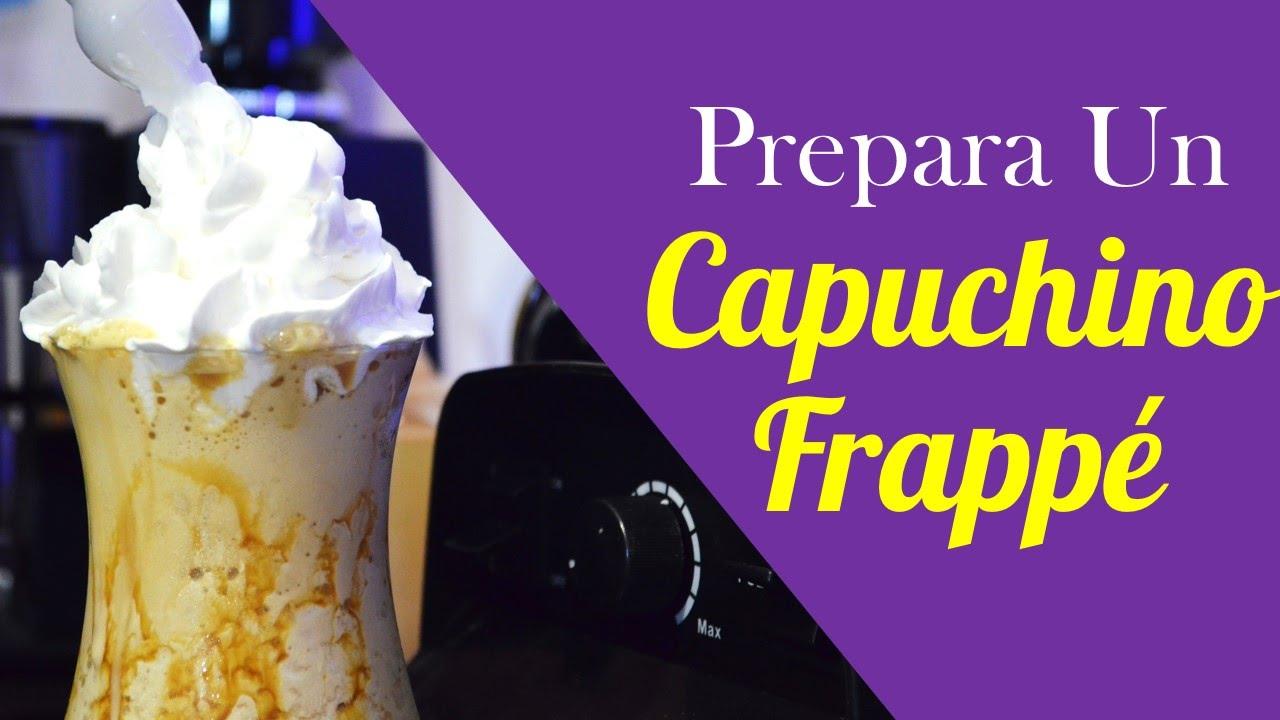 como hacer capuchino frappe
