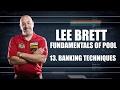 APA Lee Brett Instructional Videos Lesson 13 Banking Techniques