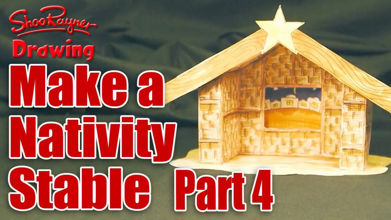Make A Nativity Scene Part 4 Cut Out Make The Stable Youtube