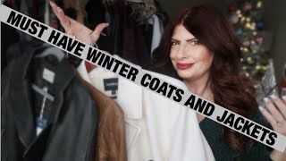 MUST HAVE WINTER COATS AND JACKETS