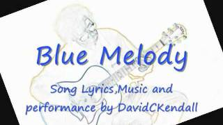 Blue Melody ~ David C Kendall & Le Jazz Hot