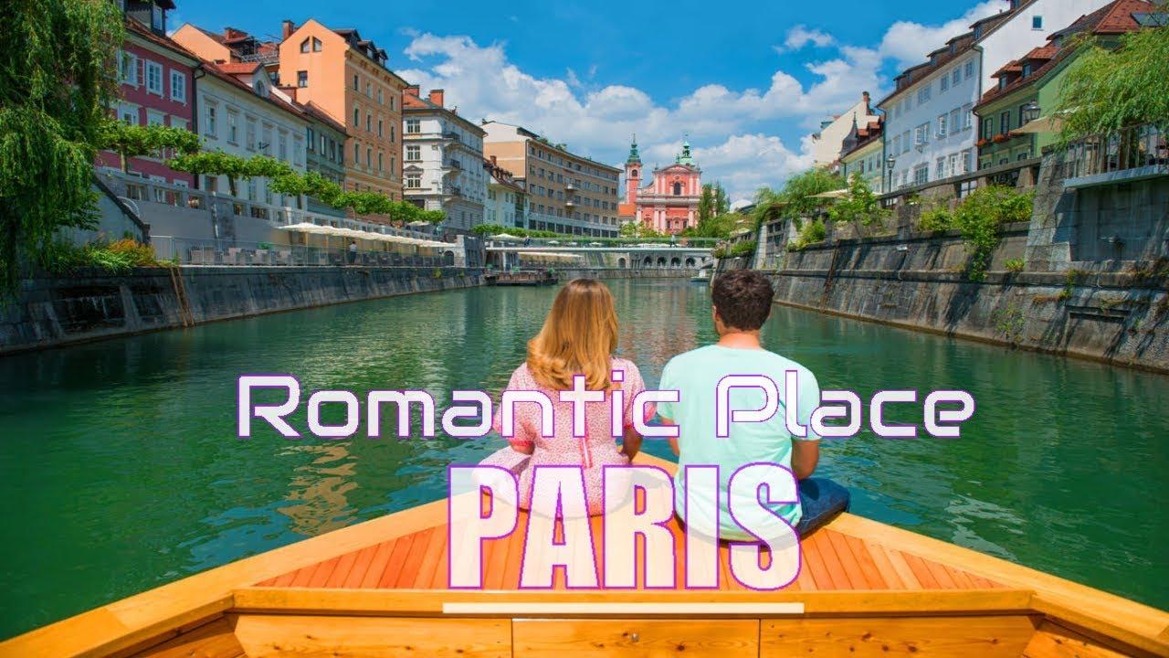 Download Top 10 Best Romantic Places in Paris