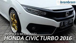 honda civic turbo 2016 modifikasi brembrem