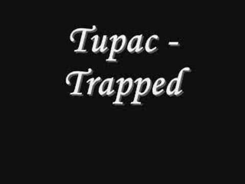 Tupac - Trapped *Lyrics