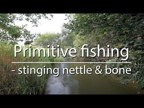 Primitive fishing (1/2) – stinging nettle and bone (bushcraft/survival)