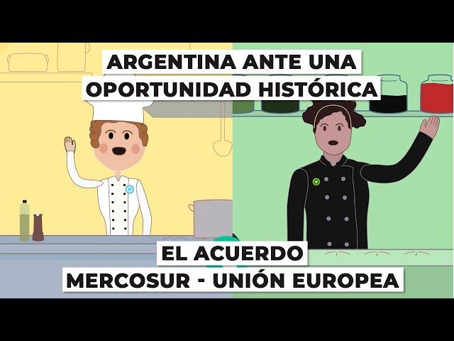 Argentina ante una OPORTUNIDAD HISTÓRICA: el Acuerdo Mercosur-Unión Europea 🌎
