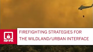 Structure Protection Strategies in the Wildland/Urban Interface