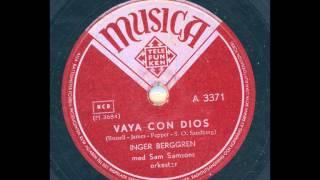 Inger Berggren Sam Samsons Orkester - Vaya Con Dios