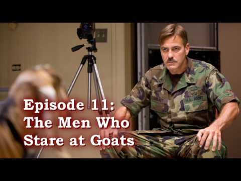 The CIA and Hollywood episode 11 The Men Who Stare at Goats