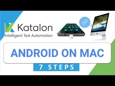 Katalon Studio 21: How to do Mobile (Android) Testing on Mac