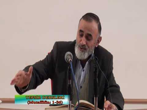 Ali Küçük Mutaffifin Suresi Tefsir Dersi