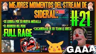 MEJORES MOMENTOS DEL STREAM DE SIDERAL #21 -BEBA RAGE - CALIBRA SU MEDALLA- GAAA