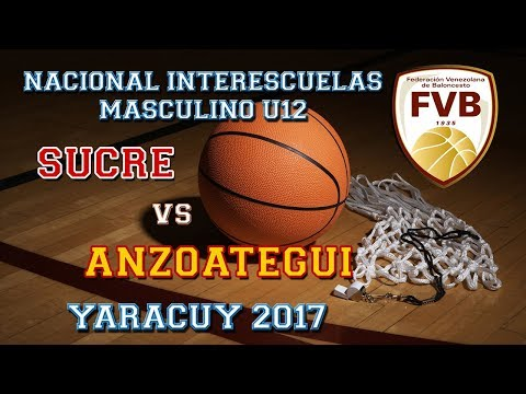 Nacional U12 Yaracuy 2017. Sucre vs Anzoátegui.
