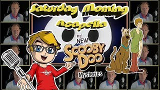 The New Scooby-Doo Mysteries Theme - Saturday Morning Acapella