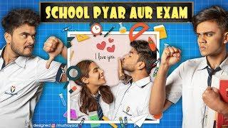 School Pyar Aur Exam | Mayank Mishra | Swara | Garvit Pandey