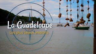 Guadeloupe 6 lieux à découvrir sur l'ile papillon (4K)