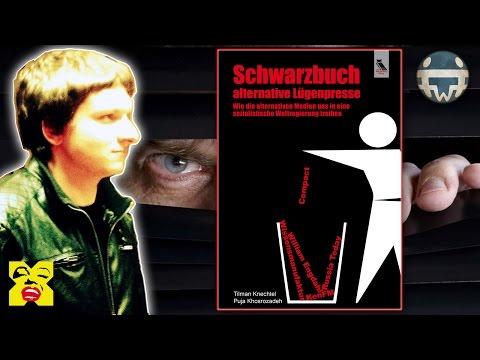 Schwarzbuch alternative Lügenpresse - Buchbesprechung  | Tilman Knechtel