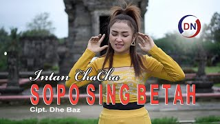 Intan Chacha - Sopo Sing Betah (KOPLO VERSION) [OFFICIAL]