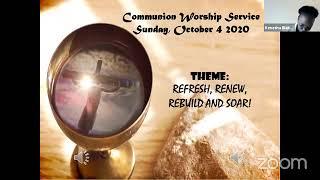 Sunday, Oct  04 2020  Communion Worship Service
