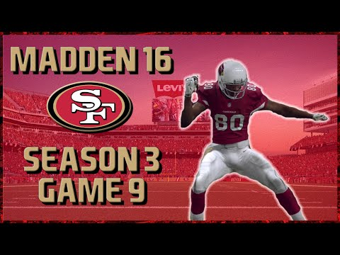 Madden 16 Franchise: San Francisco 49ers | Year 3, Game 9 @ Cardinals