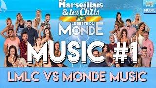 MUSIQUE - LES MARSEILLAIS ET LES CH'TIS VS LE RESTE DU MONDE - #1