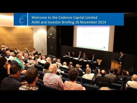 Cadence Capital Ltd 2014 AGM & Investor Briefing