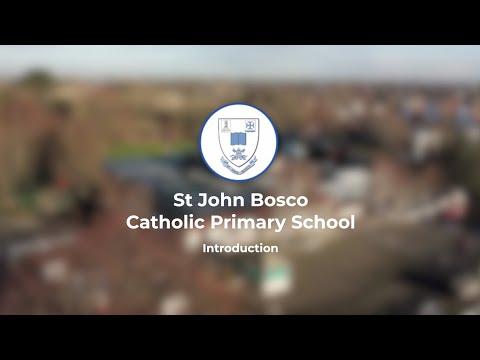 St John Bosco Catholic Primary School - Introduction