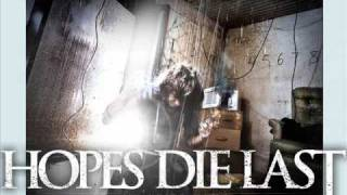 Hopes Die Last - Some Like It Cold