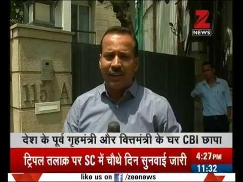 CBI's raid on P. Chidambaram's residences in 4 cities