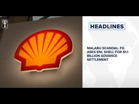 Malabu Scandal: FG asks Eni, Shell for $1.1 Billion, Five banks raked in N175.41bn on fees
