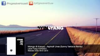 Mango & Kazusa - Asphalt Lines (Sunny Terrace Remix)