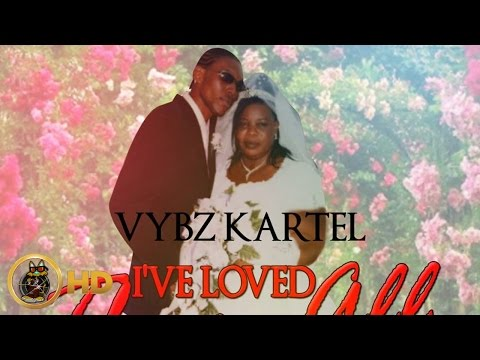 Vybz Kartel - I've Loved Them All - January 2015