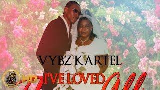 Vybz Kartel - I've Loved Them All - January 2015