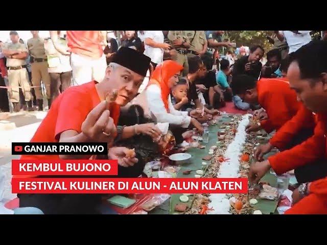 (Ganjar Pranowo Vlog) Kembul Bujono Festival Kuliner di Alun Alun Klaten
