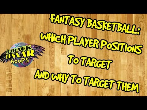 Fantasy Basketball: Which Player Positions To Target In Fantasy Basketball