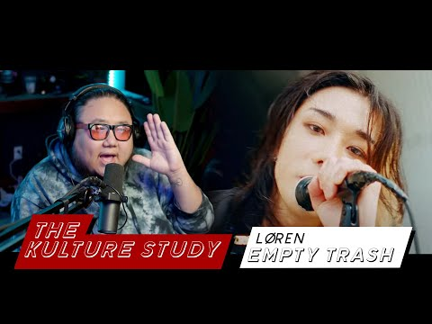 The Kulture Study: LØREN 'EMPTY TRASH' MV