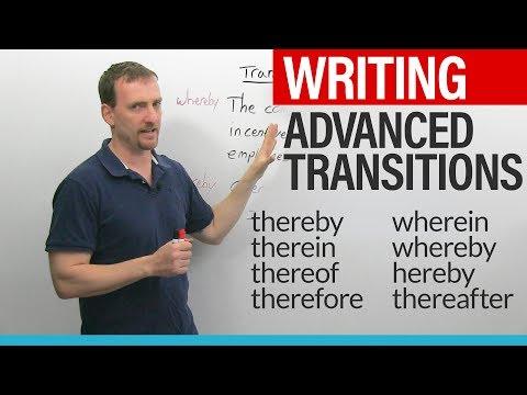WRITING – Advanced English Transitions: thereby, thereof, hereby, therein, wherein, whereby...