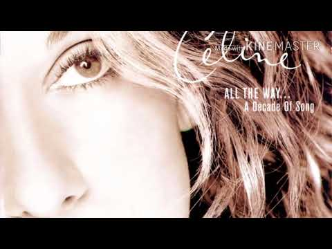 Celine Dion - All the way... A decade of song Album HD