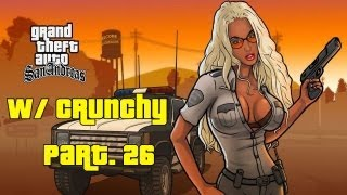 GTA San Andreas Walkthrough w/ Crunchy Pt.26 - THE MEAT GRINDER!
