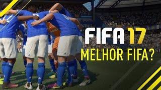 FIFA 17 - TESTANDO A DEMO - MELHOR FIFA DE TODOS ?!