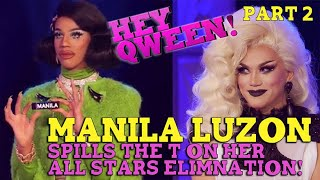 What Did Manila Feel About Her All Stars Elimination? MANILA LUZON on Hey Qween! - Part 2