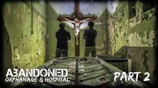 We Found A AUTOPSY TABLE & 12ft CRUCIFIX ! ABANDONED Orphanage/Hospital (Part2)