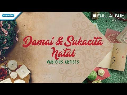 Damai Sukacita Natal - Various Artists (Audio Full Album)
