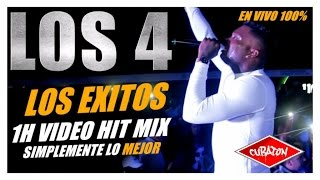 LOS 4 - LOS EXITOS - LO MEJOR - BEST OF (1H VIDEO HIT MIX)