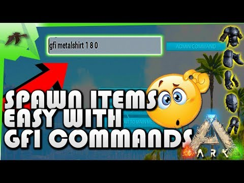 How To Spawn Items EASY! GFI Commands/Codes(New Admin Commands)- Ark Survival Evolved xbox/ps4/pc