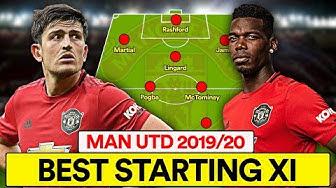 MAN UTD'S 2019/20 BEST STARTING XI | FORMATION & TACTICS