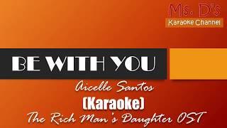 [KARAOKE]Be With You - Aicelle Santos