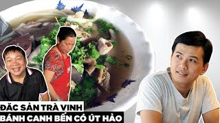 Đi Trà Vinh ăn thử bánh canh Bến Có ngay Ao Bà Om   Hương Vị Miền Tây